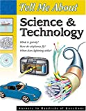 Tell Me about Science and Technology, Vincent Douglas and School Specialty Publishing Staff, 076963382X