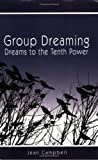 Group Dreaming, Jean Campbell, 0972910328