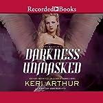 Darkness Unmasked | Keri Arthur