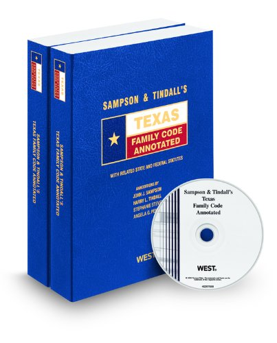 Sampson & Tindall's Texas Family Code Annotated with CD-ROM, 2009 ed. (Texas Annotated Code Series)