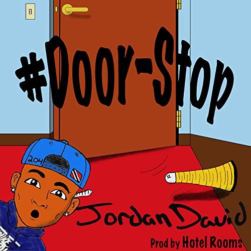 #DoorStop [Explicit]