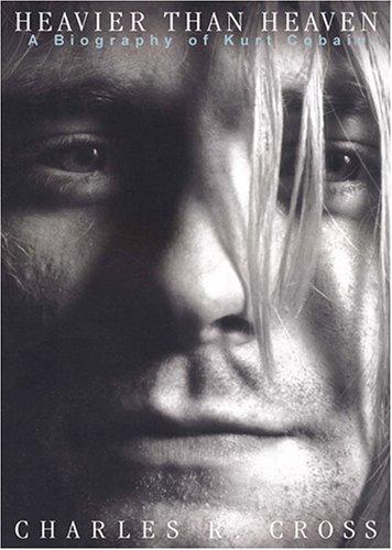 Read Online Heavier Than Heaven: A Biography of Kurt Cobain [UNABRIDGED] pdf