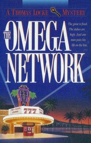 The Omega Network (Thomas Locke Mystery Book #2)