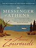 Front cover for the book The Messenger of Athens by Anne Zouroudi