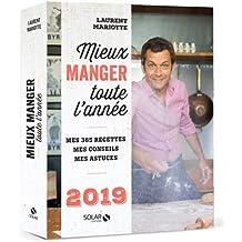 MIEUX MANGER TOUTE L'ANNEE - 2019