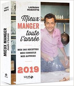 7643218245961d Amazon.fr - Mieux manger toute l année - 2019 - Laurent MARIOTTE - Livres