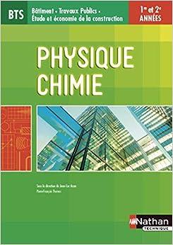 BTS Batiment : Travaux Publics - Physique-Chimie - 1re et 2e années