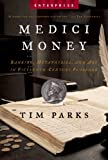 Medici Money, Tim Parks, 0393328457