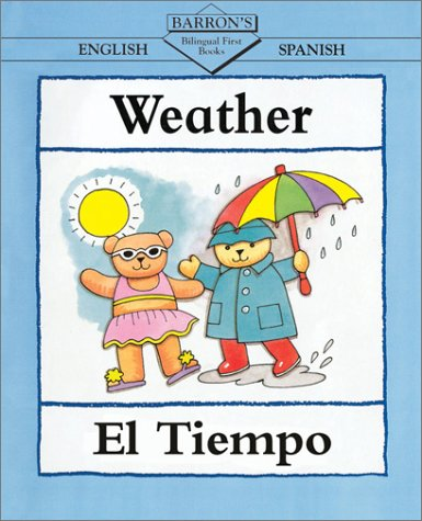 Weather/El Tiempo (Bilingual First Books, English-Spanish)