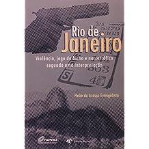 Rio De Janeiro - Violencia, Jogo Do Bicho E Narcotrafico Segundo Uma Interpretaçao
