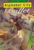 Alphabet City Ballet, Erika Tamar, 0060273283