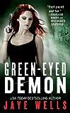 Green-Eyed Demon (Sabina Kane series Book 3)