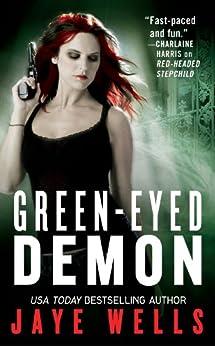 Green-Eyed Demon (Sabina Kane series Book 3) by [Wells, Jaye]