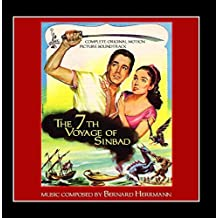 The 7th Voyage of Sinbad - Complete Original Motion Picture Soundtrack by Bernard Herrmann (2013-03-01)
