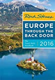 Rick Steves Europe Through the Back Door 2016: The Travel Skills Handbook