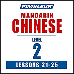 Chinese (Mandarin) Level 2 Lessons 21-25