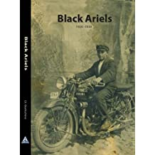 Black Ariels: A 21st Century Companion for Owners of Late Vintage Ariels 1926-1930