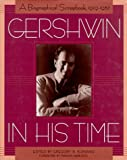 Gershwin in His Time, Gregory R. Suriano and Random House Value Publishing Staff, 0517201984