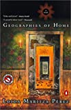 Geographies of Home, Loida Maritza Perez, 0613281683