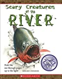 Scary Creatures of the River, Gerard Cheshire, 0531222284