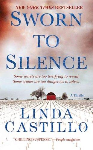 Sworn to Silence: A Kate Burkholder Novel ()