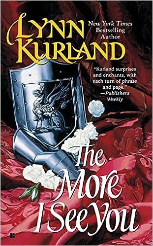 The More I See You De Piaget Family Lynn Kurland 9780425171073 Amazon Books