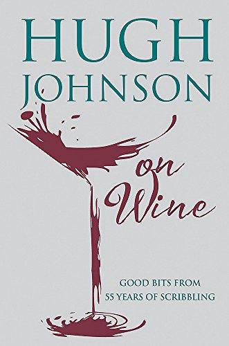 Hugh Johnson on Wine ()