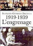 1919-1939 : L'Engrenage