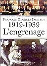 1919-1939 : L'Engrenage par Dreyfus