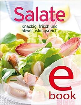 ebooks kindle salate unsere 100 besten rezepte in einem kochbuch german edition. Black Bedroom Furniture Sets. Home Design Ideas