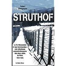 Struthof le kl-natzweiler et ses kommandos: une nébuleuse concent