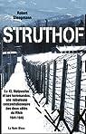 Struthof : Le KL-Natzweiler et ses kommandos : une nébuleuse concentrationnaire des deux côtés du Rhin 1941-1945 par Steegmann