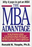 img - for The MBA Advantage: Why It Pays to Get an MBA book / textbook / text book
