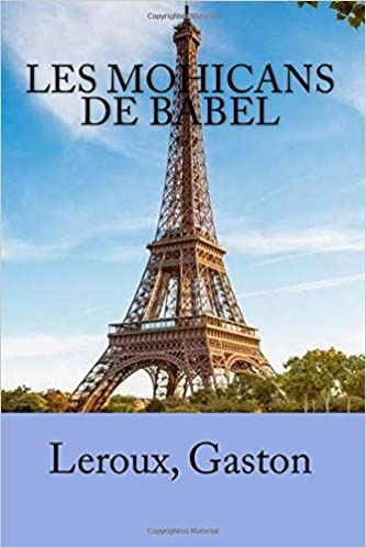 Les Mohicans de Babel (French Edition)