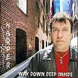 : Way Down Deep Inside