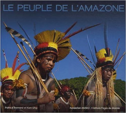 En ligne Le peuple de l'Amazone pdf, epub
