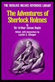The Adventures of Sherlock Holmes (The Sherlock Holmes Reference Library)