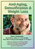 Anti-Aging, Detoxification & Weight Loss
