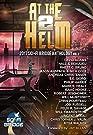 At The Helm: Volume 2: A Sci-Fi Bri...
