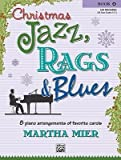 Christmas Jazz, Rags & Blues, Bk 3: 9 Arrangements of Favorite Carols