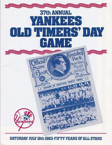 Signed Yankees, New York (1983) Unsigned 1983 New York Yankees 37th Annual Old Timers Day Game Program. autographed -