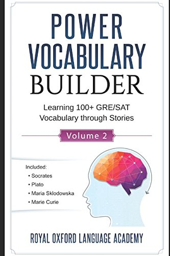 Power Vocabulary Builder (Learning 100+ GRE/SAT Vocabulary through Stories)