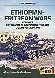 Ethiopian-Eritrean Wars. Volume 2: Eritrean War of Independence, 1988-1991 & Badme War, 1998-2001 (Africa@War)