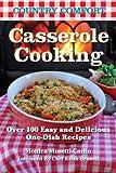 Casserole Cooking, Monica Musetti-Carlin, 1578264049