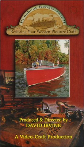 (Runabout Renaissance II : Restoring Your Wooden Pleasure Boat [VHS] )