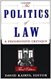 The Politics of Law, David Kairys, 0465059597