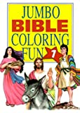 Jumbo Bible Coloring Fun, Barbour Books Staff, 157748035X
