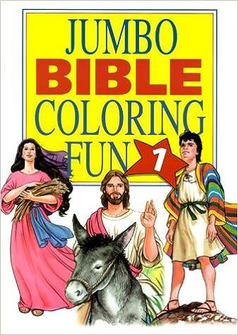 1 Jumbo Bible Coloring Fun Books Barbour Staff 9781577480358 Amazon