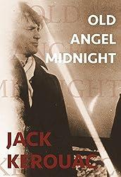 Old Angel Midnight (City Lights/Grey Fox)