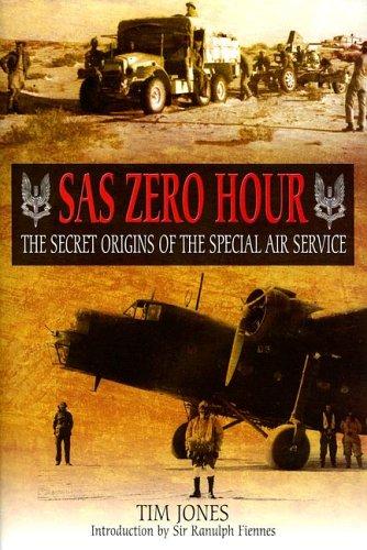 SAS Zero Hour: The Secret Origins of the - Special Air Service Shopping Results